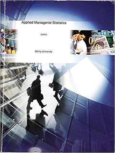 Applied Managerial Statistics DeVry University