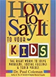How to Say It to Your Kids, Paul Coleman, 0735201773
