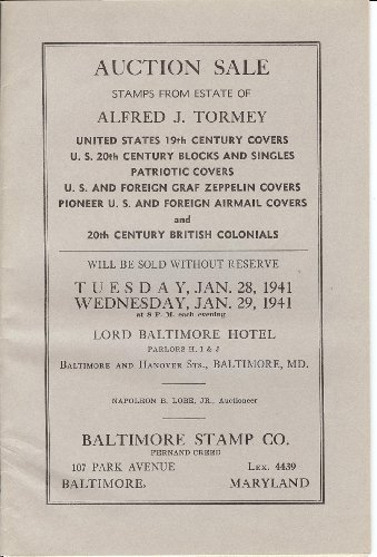 .S. 19th Century Covers, U.S. 20th Century Blocks & Singles, Patriotic Covers, U.S. & Foreign Graf Zeppelin Covers, Pioneer U.S. & Foreign Airmail Covers, & 20th Century British Colonials from the Estate of Alfred J. Tormey (Stamp Auction Catalog) (Baltimore Stamp Co., Jan. 28-29, 1941) Graf Zeppelin Cover