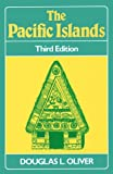 The Pacific Islands, Douglas L. Oliver, 0824812336