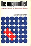 The Uncommitted, Kenneth Keniston, 0151927383