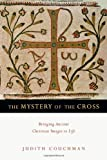 Mystery Of The Cross, The