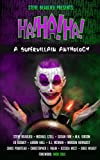 Ha!Ha!Ha!: A Supervillain Anthology (Superheroes and Vile Villains) (Volume 4)