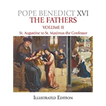 The Fathers, Volume 2: St. Augustine to St. Maximus the Confessor