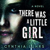 There Was a Little Girl | Cynthia Luhrs