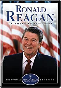 Ronald Reagan - An American President (The Official Reagan Library Tribute)