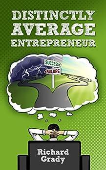 Distinctly Average Entrepreneur by [Grady, Richard]