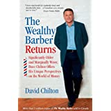 The Wealthy Barber Returns : Dramatically Older and Marginally Wiser, David Chilton Offers His Unique Perspectives on the Wor