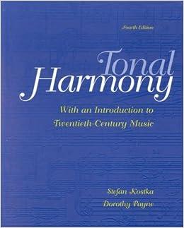 Book Tonal Harmony, with an Introduction to Twentieth-Century Music