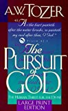 The Pursuit of God, A. W. Tozer, 087509712X