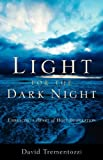Light for the Dark Night, David Trementozzi, 159781315X