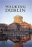 Walking Dublin (Interlink Walking Guides)