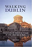 Walking Dublin (Interlink Walking Guides)