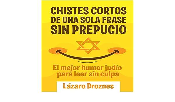 Amazoncom Chistes Cortos De Una Sola Frase Sin Prepucio