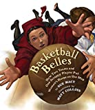 Best Books On American Histories - Basketball Belles: How Two Teams and One Scrappy Review