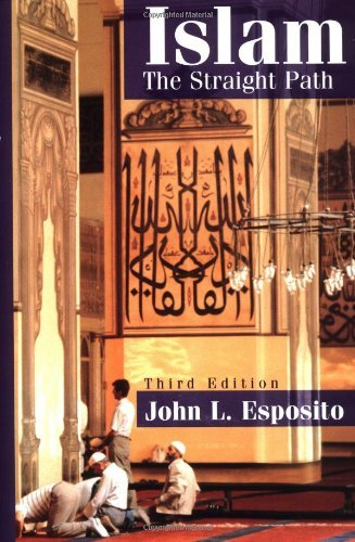 By John L. Esposito - Islam: The Straight Path (3rd Edition) (1998-01-30) [Paperback]