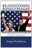Re-Discovering Ronald Reagan, Hal Moroz, 1494801442