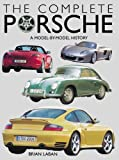 The Complete Porsche, Brian Laban, 0760316805