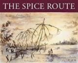 The Spice Route, Harry Holcroft, 186205424X