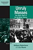 img - for Unruly Masses: The Other Side of Fin-de-siecle Vienna (International Studies in Social History) (International Studies in Social History) book / textbook / text book