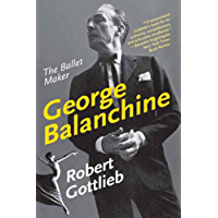 George Balanchine: The Ballet Maker (Eminent Lives) book cover