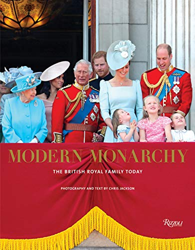 (Modern Monarchy: The British Royal Family Today)