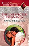 The Unexpected Pregnancy, Catherine George, 0373820224