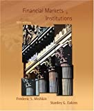 img - for Financial Markets and Institutions (6th Edition) book / textbook / text book