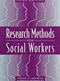 Research Methods for Social Workers 9780205281602