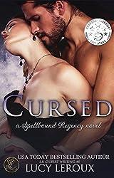 Cursed: A Spellbound Regency Novel