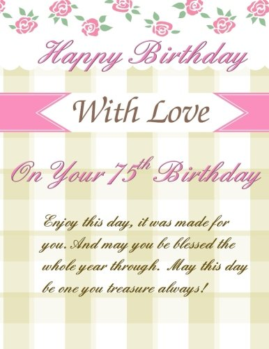 On Your 75th Birthday: Greetings! Weekly Planner; 75th Birthday Gifts for Women in al;75th Birthday Gifts in al;75th Birthday Decorations in al;75th ... in Home;75th Birthday Party Supplies in al