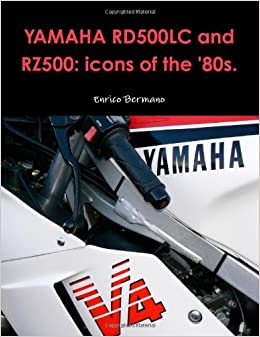 Book Yamaha RD500LC And RZ500: Icons Of The '80s.