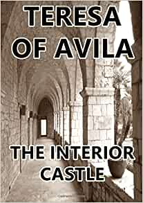 The Interior Castle 9781783362172 Teresa Of Avila Books