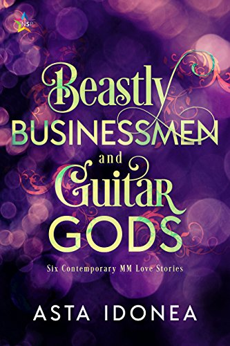 Beastly Businessmen and Guitar Gods by Asta Idonea | amazon.com
