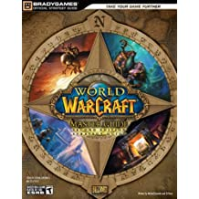 World of Warcraft Master Guide, Second Edition