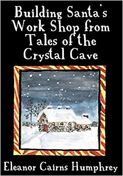 Book Building Santa's Work Shop from Tales of the Crystal Cave