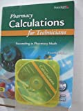 Pharmacy Calculations for Technicians : Succeeding in Pharmacy, Ballington, Don A. and Wiegand, Tova, 0763834653