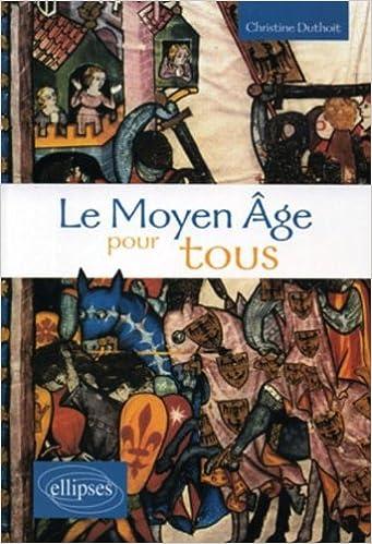 Lire en ligne Le Moyen Age pour tous pdf, epub