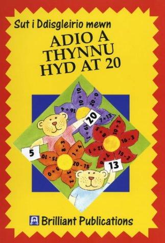Sut i Ddisgleirio mewn Adio a Thynnu hyd at 20 (How to Sparkle at) (Welsh Edition)