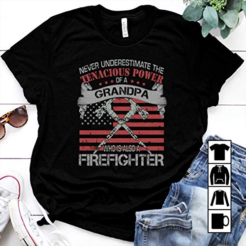 (Firefighter Never underestimate the tenacious power Firefighter grandpa T Shirt Long Sleeve Sweatshirt Hoodie Youth)