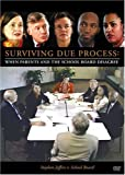 Surviving Due Process: When Parents and the School Board Disagree, Stephen Jeffers v. School Board
