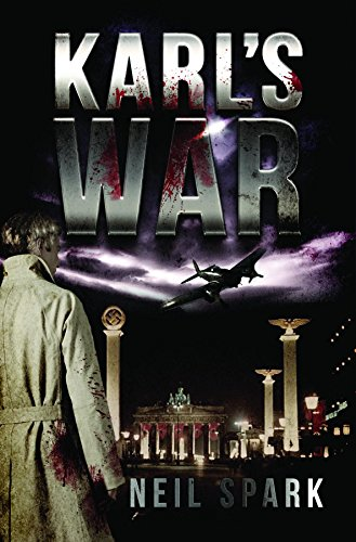 Karl's War by Spark Neil