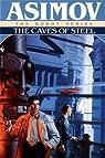 Le Cycle des Robots, Tome 3 : Les cavernes d'acier par Asimov