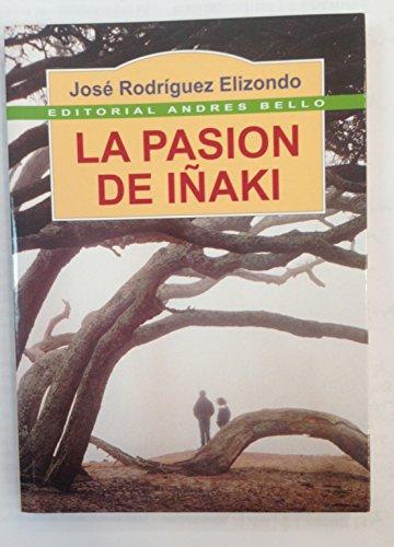 La pasion de Inaki (Spanish Edition)