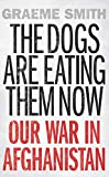 The Dogs are Eating Them Now is a highly personal narrative of our war in Afghanistan and how it went dangerously wrong. Written by a respected and fearless former foreign correspondent who has won multiple awards for his journalism (including an ...