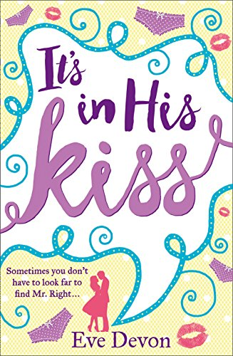 It's In His Kiss