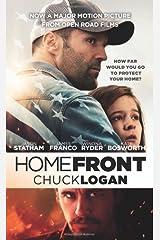 Homefront by Logan, Chuck (2013) Mass Market Paperback Mass Market Paperback