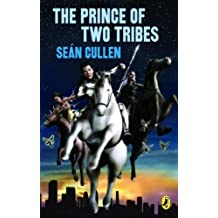The Prince of Two Tribes[Paperback] ,by Cullen, Sean ( 2010 ) Paperback