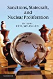 Sanctions, Statecraft, and Nuclear Proliferation : Sanctions, Inducements, and Collective Action, , 0521281180
