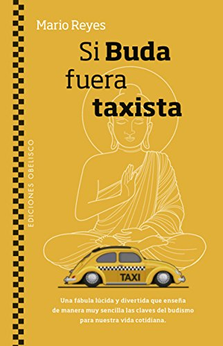 Si Buda fuera taxista  [Mario Reyes] (Tapa Blanda)